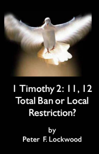 1 Timothy 2 Total Ban or Local Restriction